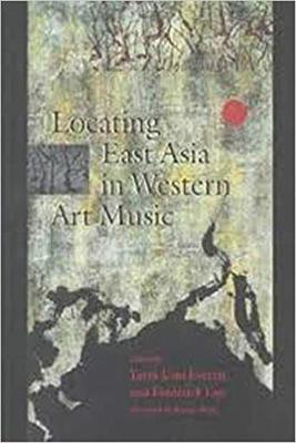Locating East Asia in Western Art Music (Paperback)
