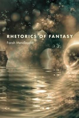 Rhetorics of Fantasy (Paperback)