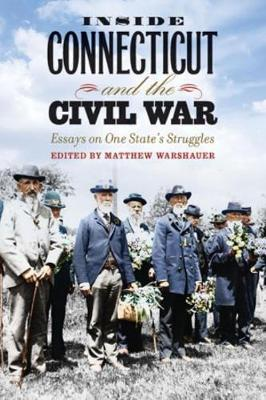 Inside Connecticut and the Civil War (Hardback)