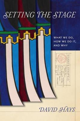 Setting the Stage: Attention to What We Do, How We Do It, and Why (Hardback)
