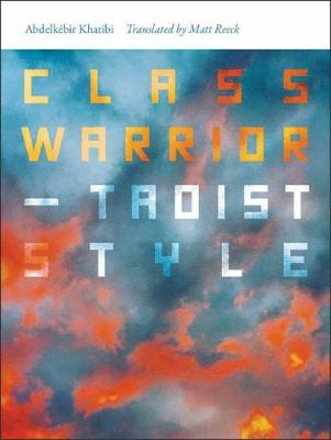 Class Warrior-Taoist Style - Wesleyan Poetry Series (Hardback)