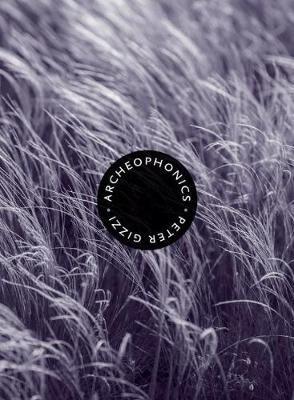 Archeophonics - Wesleyan Poetry Series (Paperback)