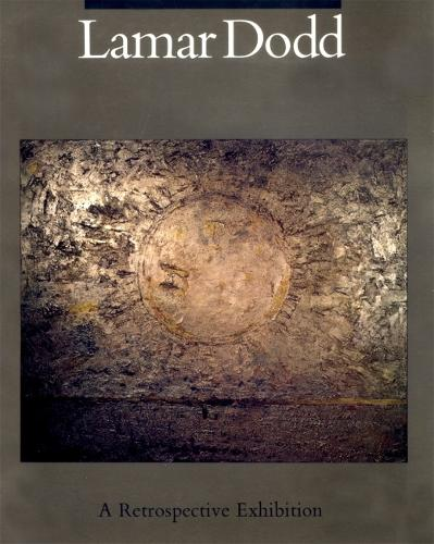 Dodd, Lamar: A Retrospective Exhibition (Paperback)