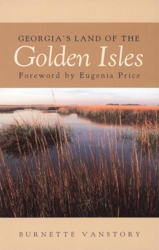 Georgia's Land of the Golden Isles (Paperback)