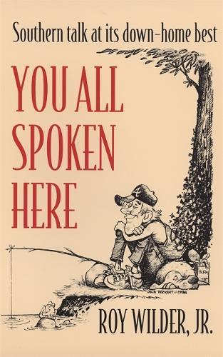 You All Spoken Here - Brown Thrasher Books (Paperback)