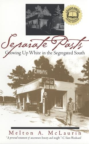 Separate Pasts: Growing Up White in the Segregated South - Brown Thrasher Books (Paperback)