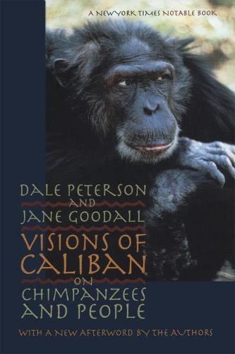 Visions of Caliban: On Chimpanzees and People (Paperback)