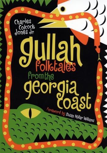 Gullah Folktales from the Georgia Coast (Paperback)
