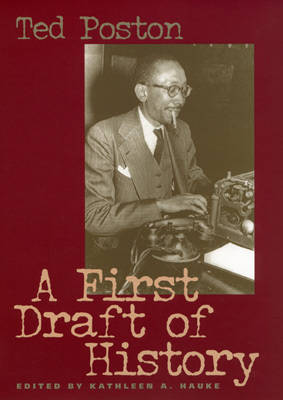 A First Draft of History (Hardback)