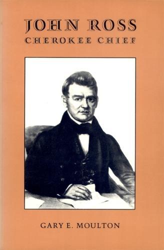 John Ross, Cherokee Chief (Paperback)
