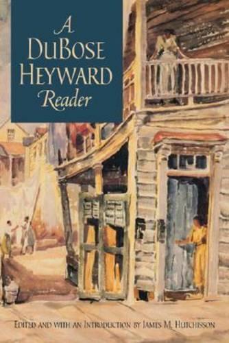 A DuBose Heyward Reader - Publications of the Southern Texts Society (Hardback)