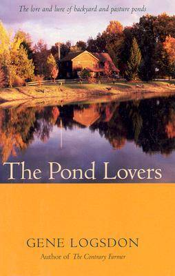 The Pond Lovers (Hardback)