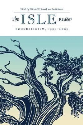 The ISLE Reader: 1993-2002: Ecocriticism (Hardback)