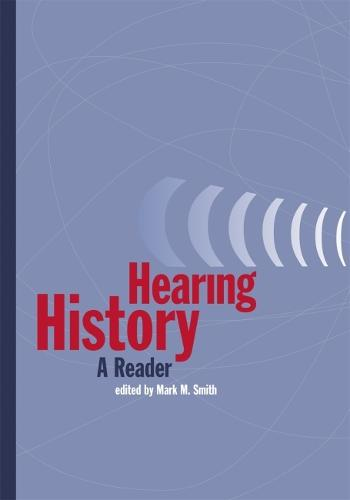 Hearing History: A Reader (Paperback)