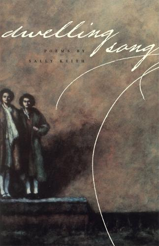 Dwelling Song - Contemporary Poetry Series (Paperback)