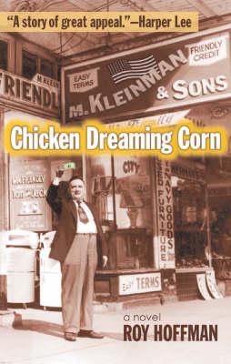 Chicken Dreaming Corn (Hardback)