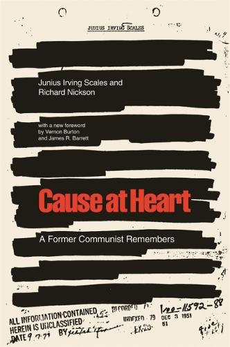 Cause at Heart: A Former Communist Remembers (Paperback)