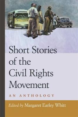 Short Stories of the Civil Rights Movement: An Anthology (Hardback)