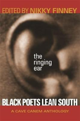 The Ringing Ear: Black Poets Lean South (Paperback)