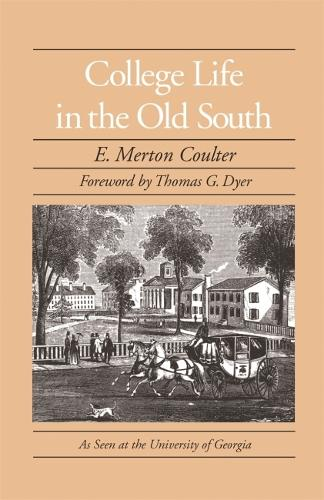 College Life in the Old South (Paperback)