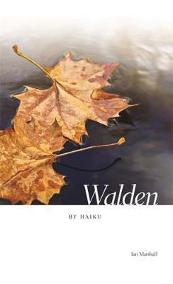 Walden by Haiku (Hardback)