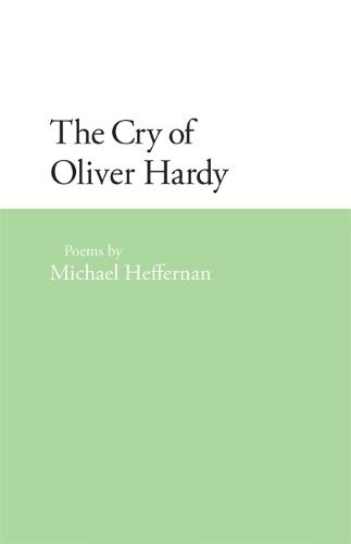 The Cry of Oliver Hardy - Contemporary Poetry Series (Paperback)