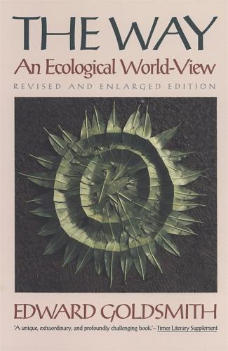 The Way: An Ecological World-view (Paperback)