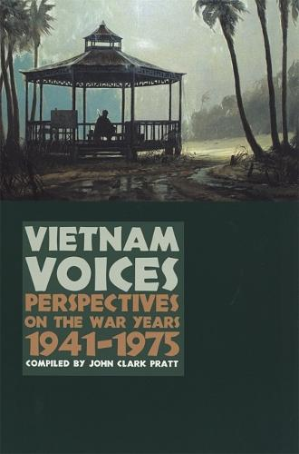 Vietnam Voices: Perspectives on the War Years, 1941-1975 (Paperback)