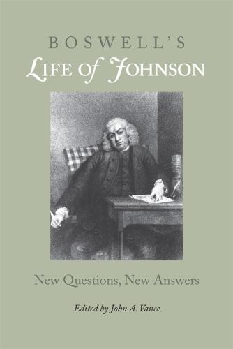"""Boswell's """"""""Life of Johnson: New Questions, New Answers (Paperback)"""