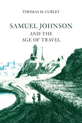 Samuel Johnson and the Age of Travel (Paperback)