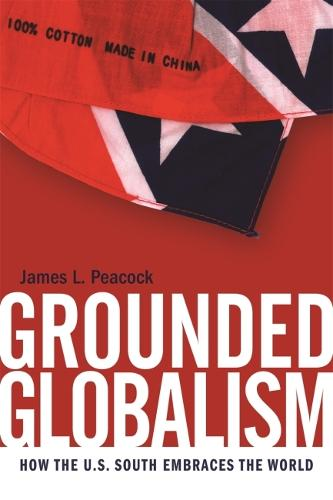 Grounded Globalism: How the U.S. South Embraces the World (Paperback)