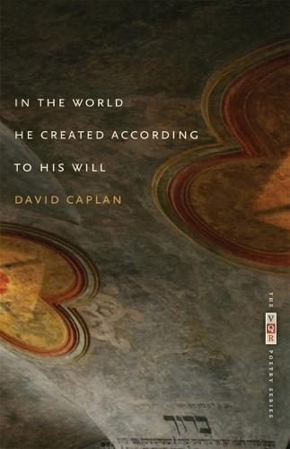 In the World He Created According to His Will (Paperback)
