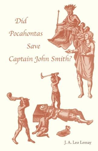 Did Pocahontas Save Captain John Smith? (Paperback)