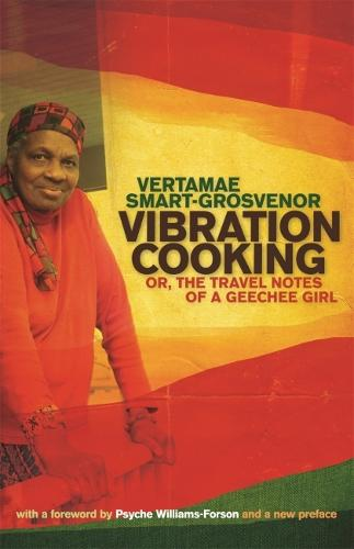 Vibration Cooking: Or, The Travel Notes of a GeeChee Girl (Paperback)
