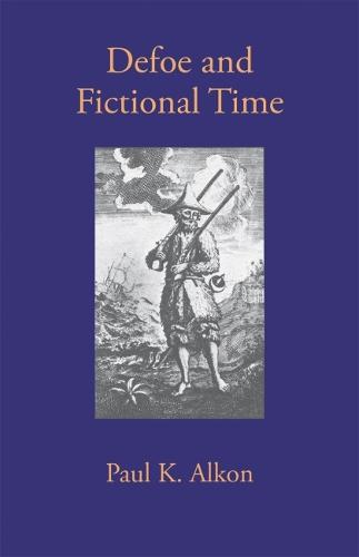 Defoe and Fictional Time (Paperback)