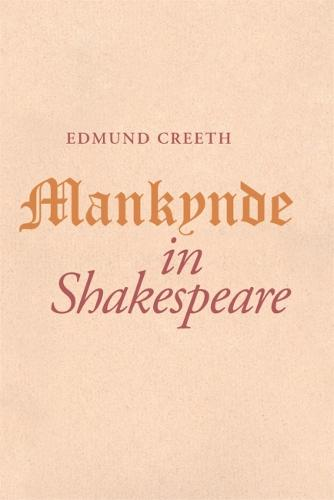 Mankynde in Shakespeare (Paperback)