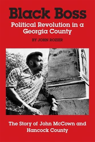 Black Boss: Political Revolution in a Georgia County (Paperback)