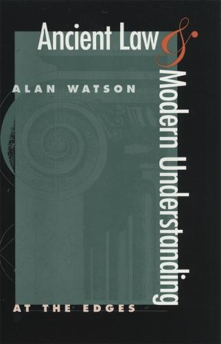 Ancient Law and Modern Understanding: At the Edges (Paperback)