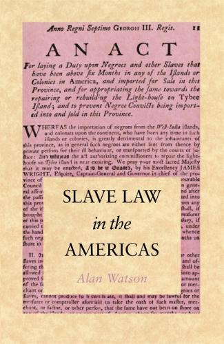 Slave Law in the Americas (Paperback)