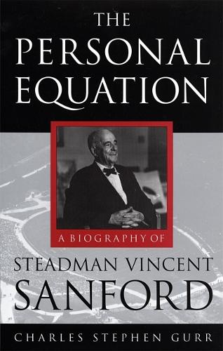 Personal Equation: A Biography of Steadman Vincent Sanford (Paperback)