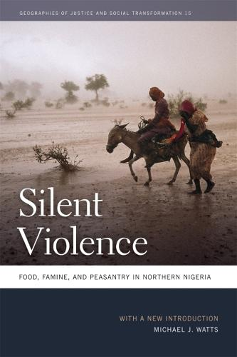 Silent Violence: Food, Famine, and Peasantry in Northern Nigeria (Paperback)