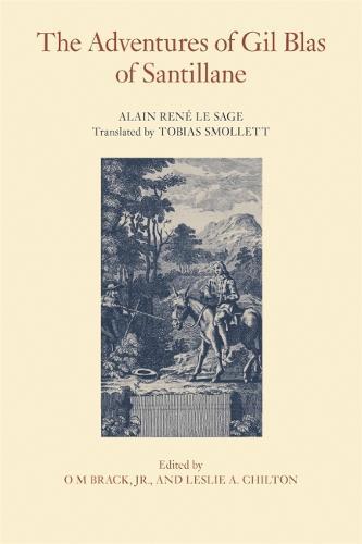 The Adventures of Gil Blas of Santillane - The Works of Tobias Smollett (Paperback)