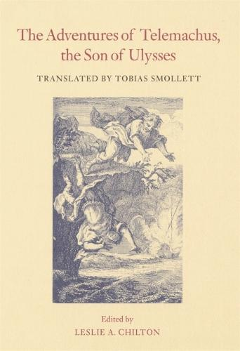 The Adventures of Telemachus, the Son of Ulysses - The Works of Tobias Smollett Ser. (Paperback)