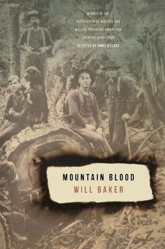 Mountain Blood - Association of Writers and Writing Programs Award for Creative Nonfiction (Paperback)