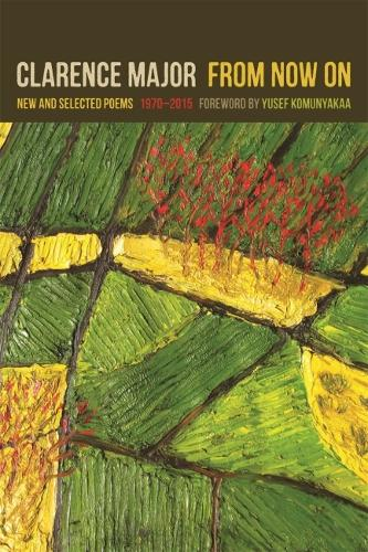 From Now On: New and Selected Poems, 1970-2015 (Paperback)