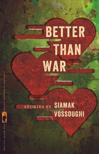 Better Than War - Flannery O'Connor Award for Short Fiction (Hardback)