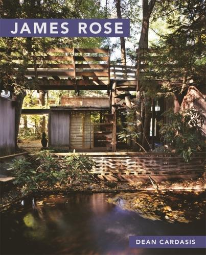 James Rose - Masters of Modern Landscape Design Series (Paperback)