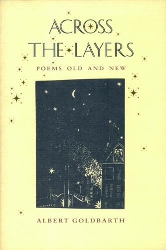 Across the Layers: Poems Old and New (Hardback)