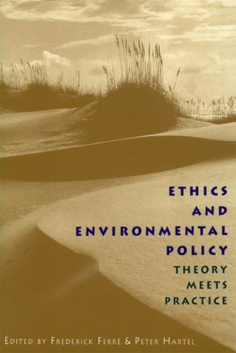 Ethics and Environmental Policy: Theory Meets Practice (Hardback)