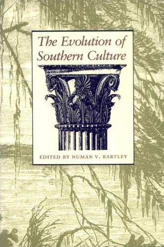 The Evolution of Southern Culture (Hardback)